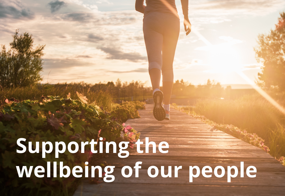 supporting the wellbeing of our people